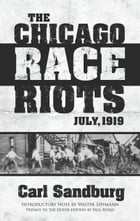 The Chicago Race Riots: July, 1919