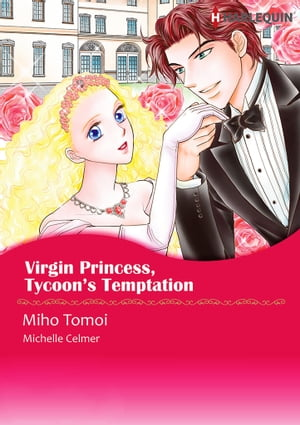 Virgin Princess, Tycoon's Temptation (Harlequin Comics): Harlequin Comics by Michelle Celmer
