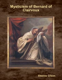 Mysticism of Bernard of Clairvoux