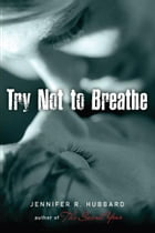 Try Not to Breathe Cover Image
