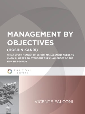 Management by Objectives   1ª Ed. by VICENTE FALCONI CAMPOS