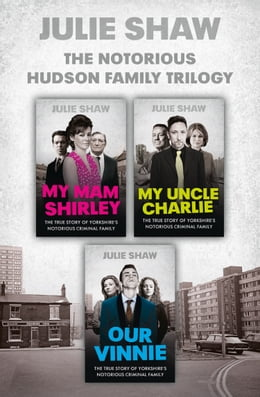 Book Trilogy Collection (Tales of the Notorious Hudson Family) by Julie Shaw