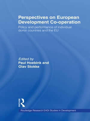 Perspectives on European Development Cooperation Policy and Performance of Individual Donor Countries and the EU