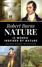 Robert Burns - Nature: 12 Works inspired by Nature by Alastair Turnbull