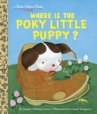 Where is the Poky Little Puppy? Cover Image