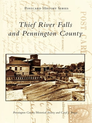Thief River Falls and Pennington County