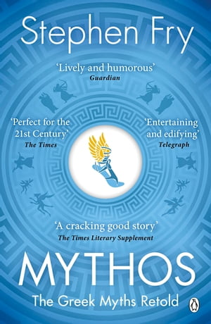 Mythos A Retelling of the Myths of Ancient Greece