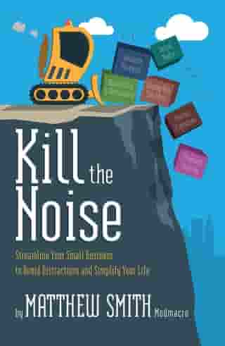Kill the Noise by Matthew Smith