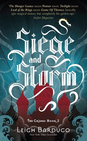 Siege and Storm Book 2