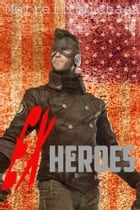 Ex-Heroes by Merrell Michael