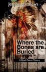 Where the Bones are Buried Cover Image