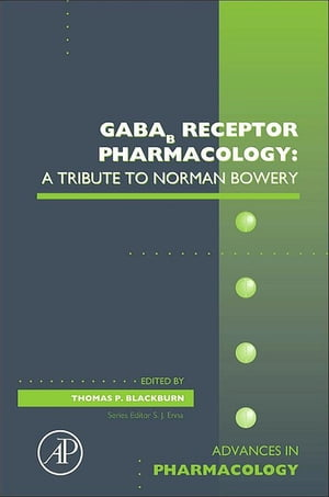 GABAb Receptor Pharmacology: A Tribute to Norman Bowery