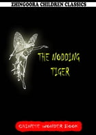 The Nodding Tiger by Norman Hinsdale Pitman