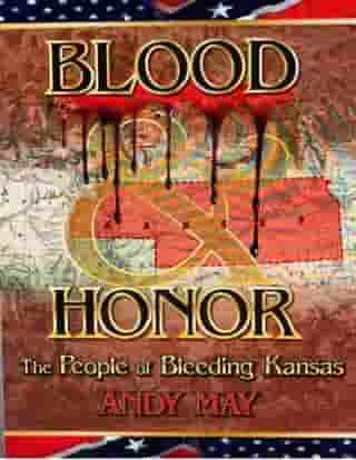BLOOD AND HONOR: The People of Bleeding Kansas