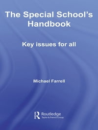 The Special School's Handbook: Key Issues for All