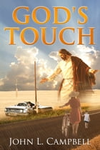 God's Touch by John Campbell