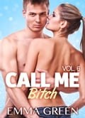 Call me Bitch - volume 6 f99eb1b8-366f-4a7b-89fa-6768f659edf1