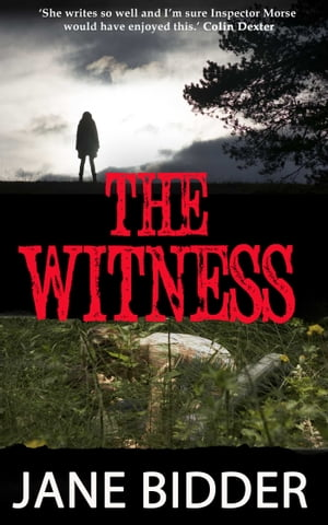 The Witness by Jane Bidder