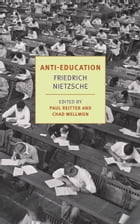 Anti-Education: On the Future of Our Educational Institutions