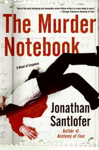 The Murder Notebook: A Novel of Suspense