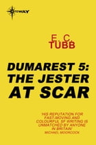 The Jester at Scar: The Dumarest Saga Book 5 by E.C. Tubb