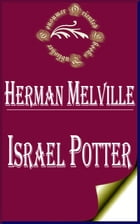 Israel Potter: His Fifty Years of Exile by Herman Melville