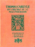 Thomas Carlyle by Hector C. MacPherson