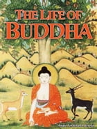 The Life Of Buddha by Andre Ferdinand Herold