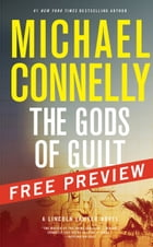 The Gods of Guilt--Free Preview: The First 8 Chapters by Michael Connelly