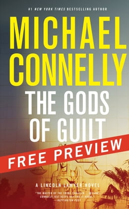 Book The Gods of Guilt--Free Preview: The First 8 Chapters by Michael Connelly