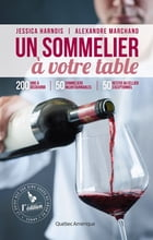 Un sommelier à votre table by Jessica Harnois