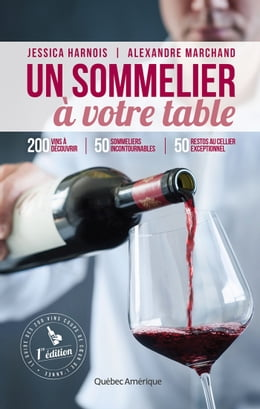 Book Un sommelier à votre table by Jessica Harnois