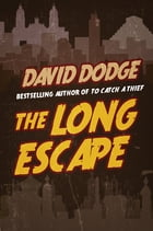 The Long Escape by David Dodge
