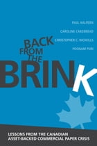 Back from the Brink: Lessons from the Canadian Asset-Backed Commercial Paper Crisis