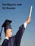 Intelligence and IQ Booster by V.T.