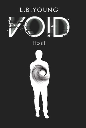Void: Host by L.B. Young