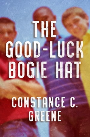 The Good-Luck Bogie Hat by Constance C. Greene