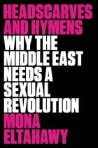 Headscarves and Hymens Cover Image