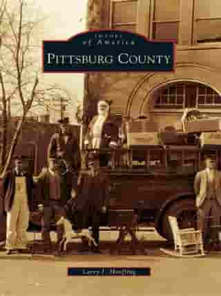 Pittsburg County by Larry J. Hoefling