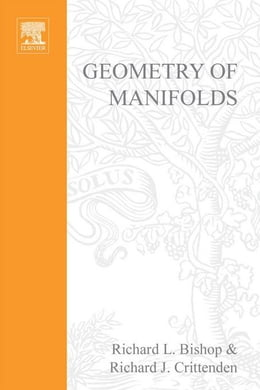 Book Geometry of manifolds by Bishop, Richard L.