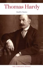 Thomas Hardy: The Complete Novels (ReadOn Classics) by Thomas Hardy
