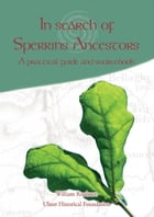 In Search of Sperrins Ancestors: A practical guide and sourcebook by William Roulsten
