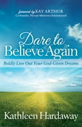 Dare to Believe Again 32a423d7-462b-4fc1-b510-c5ba24948bd3