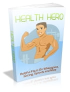 Health Hero by Anonymous