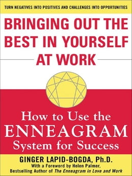 Book Bringing Out the Best in Yourself at Work: How to Use the Enneagram System for Success by Lapid-Bogda, Ginger