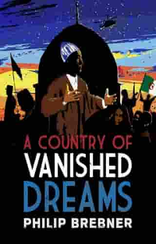 A Country of Vanished Dreams