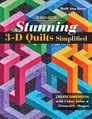 Stunning 3-D Quilts Simplified Cover Image