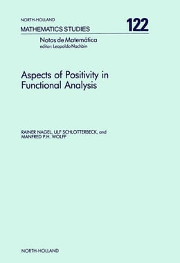 Book Aspects of Positivity in Functional Analysis by Nagel, R.
