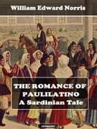 The Romance of Paulilatino by William Edward Norris