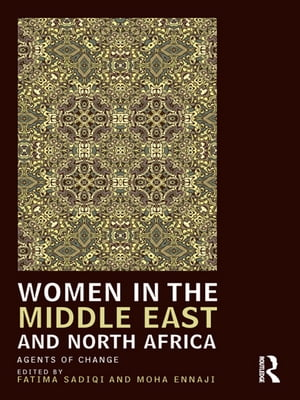 Women in the Middle East and North Africa Agents of Change